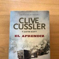 Libros antiguos: EL APRENDIZ- CLIVE CUSSLER. Lote 174313064