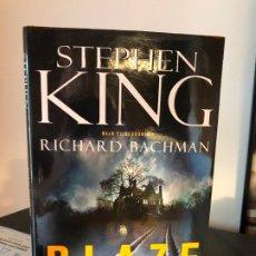 Libros antiguos: BLAZE- STEPHEN KING (PRIMERA EDICIÓN). Lote 174409159