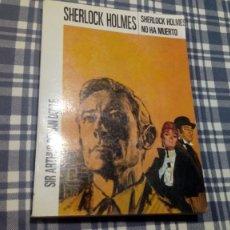 Libros antiguos: SHERLOCK HOLMES NO HA MUERTO ED. MOLINO EXCELENTE CONSERVACIÓN. Lote 197466931