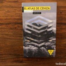 Libros antiguos: EL ATLAS DE CENIZA. BLAKE BUTLER. COLECCIÓN HÉROES MODERNOS. EDITORIAL ALPHA DECAY. Lote 176608512