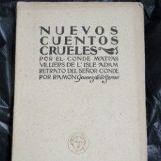 Libros antiguos: NUEVOS CUENTOS CRUELES POR EL CONDE MATIAS VILLIERS DE L' ISLE ADAMS. Lote 177205797