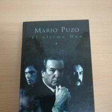 Livres anciens: LIBRO EL ULTIMO DON MARIO PUZO AUTOR DE EL PADRINO MAFIA CRIMEN. Lote 177338095