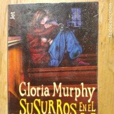 Libros antiguos: SUSURROS EN EL DESVAN. DE GLORIA MURPHY. PRIMERA EDICIÓN 1997 DE PLAZA Y JANES. Lote 177379233