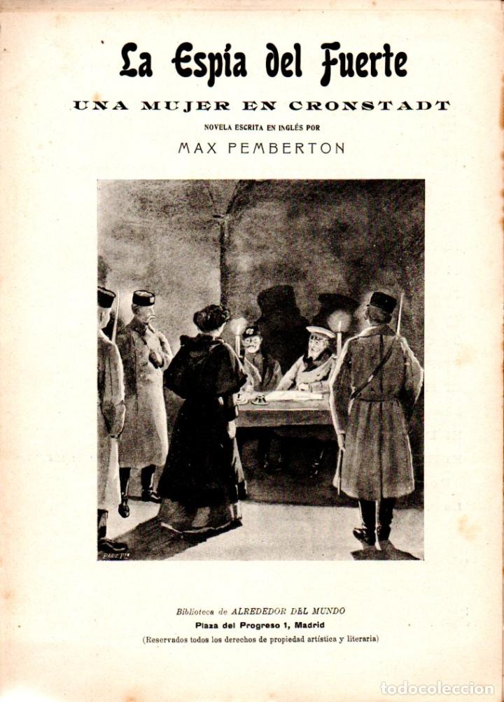 MAX PEMBERTON : LA ESPÍA DEL FUERTE (ALREDEDOR DEL MUNDO, C. 1920) (Libros antiguos (hasta 1936), raros y curiosos - Literatura - Terror, Misterio y Policíaco)