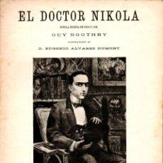 Libros antiguos: GUY BOOTHBY : EL DOCTOR NIKOLA (ALREDEDOR DEL MUNDO, C. 1920). Lote 178295143