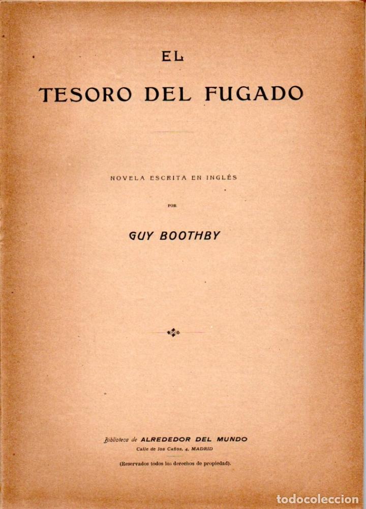 GUY BOOTHBY : EL TESORO DEL FUGADO (ALREDEDOR DEL MUNDO, C. 1920) (Libros antiguos (hasta 1936), raros y curiosos - Literatura - Terror, Misterio y Policíaco)