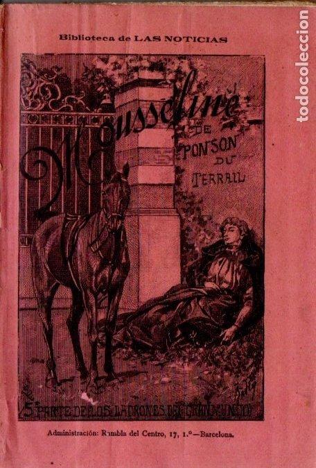PONSON DU TERRAIL : MOUSSELINE (HISPANO AMERICANA, 1897) (Libros antiguos (hasta 1936), raros y curiosos - Literatura - Terror, Misterio y Policíaco)