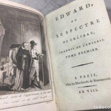 Libros antiguos: EDWARD OU LE SPECTRE DU CHATEAU AN VIII DE LA REVOLUCIÓN FRANCESA (1800) TRES TOMOS EN UN VOLUMEN. Lote 178820300