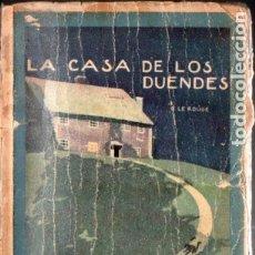 Libros antiguos: LE ROUGE . LA CASA DE LOS DUENDES (ENIGMA CALLEJA). Lote 178943686