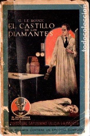 LE ROUGE . EL CASTILLO DE LOS DIAMANTES (ENIGMA CALLEJA) (Libros antiguos (hasta 1936), raros y curiosos - Literatura - Terror, Misterio y Policíaco)