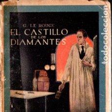 Libros antiguos: LE ROUGE . EL CASTILLO DE LOS DIAMANTES (ENIGMA CALLEJA). Lote 178943978
