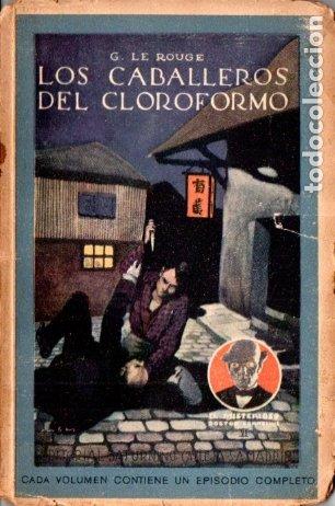 LE ROUGE . LOS CABALLEROS DEL CLOROFORMO (ENIGMA CALLEJA) (Libros antiguos (hasta 1936), raros y curiosos - Literatura - Terror, Misterio y Policíaco)
