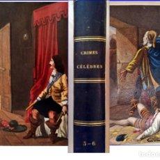 Libros antiguos: AÑO 1842: CRÍMENES CÉLEBRES. ALEJANDRO DUMAS. ILUSTRACIONES EN COLOR. SIGLO XIX.. Lote 179040733