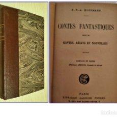 Libros antiguos: LOS CUENTOS FANTÁSTICOS DE HOFFMANN. LIBRO ANTIGUO.. Lote 179113701