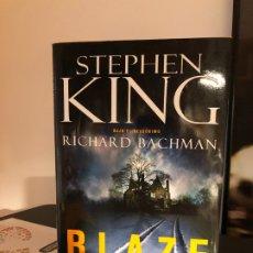 Libros antiguos: BLAZE- STEPHEN KING (PRIMERA EDICIÓN). Lote 180400413