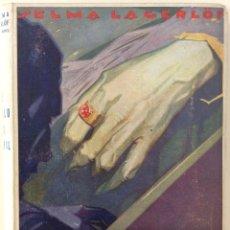 Libros antiguos: EL ANILLO DEL GENERAL. SELMA LAGERLOF. EDITORIAL CERVANTES. 1930. Lote 180407023
