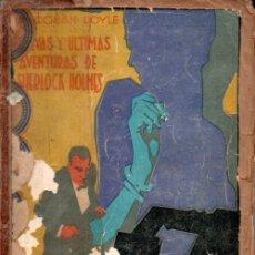 Libros antiguos: CONAN DOYLE : NUEVAS Y ÚLTIMAS AVENTURAS DE SHERLOCK HOLMES (PROMETEO, S.F.). Lote 180482532
