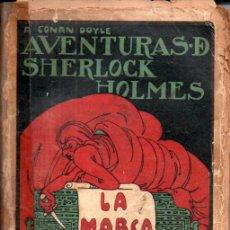 Libros antiguos: CONAN DOYLE : AVENTURAS DE SHERLOCK HOLMES - LA MARCA DE LOS CUATRO (PROMETEO, S.F.). Lote 180483578