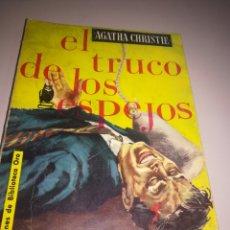Libros antiguos: EL TRUCO DE LOS ESPEJOS - AGATHA CHRISTIE SELECCIONES BIBLIOTECA ORO REF. GAR 70. Lote 180931366