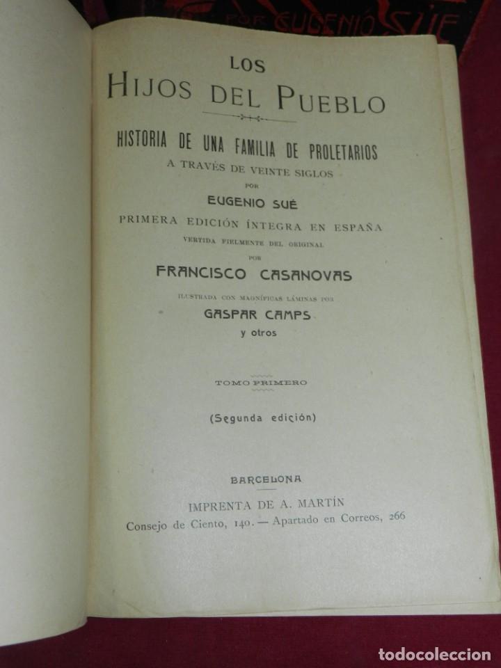Libros antiguos: (MF) EUGENIO SUE - LOS HIJOS DEL PUEBLO, ILUSTRADO POR GASPAR CAMPS ( 4 VOLS. COMPLETO) - Foto 3 - 181036272