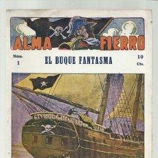 Livres anciens: ALMA FIERRO 1: EL BUQUE FANTASMA, BUEN ESTADO. COLECCIÓN A.T.. Lote 182471758