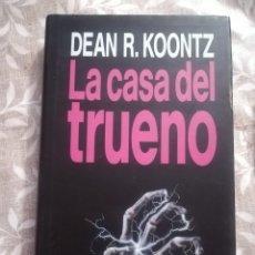 Libros antiguos: LA CASA DEL TRUENO DEAN R KOONTZ. Lote 182577310