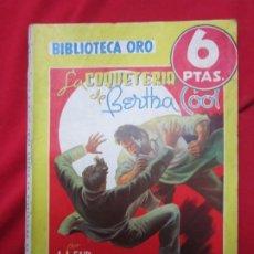 Libros antiguos: LA COQUETERIA DE BERTHA COOL. A.A. FAIR. BIBLIOTECA ORO SERIE AMARILLA Nº 214 . ED. MOLINO FREIXAS. Lote 182751818