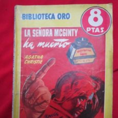 Libros antiguos: LA SEÑORA MCGINTY HA MUERTO. AGATHA CHRISTIE. BIBLIOTECA ORO SERIE AMARILLA Nº 304. ED. MOLINO . Lote 182752608