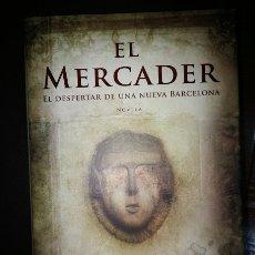 Libros antiguos: EL MERCADER - EL DESPERTAR DE UNA NUEVA BARCELONA- COIA VALLS. Lote 183232540
