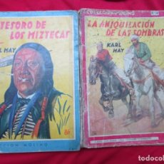 Libros antiguos: EL TESORO DE LOS MIZTECAS Y LA ANIQUILACION DELAS SOMBRAS KARL MAY BIBLIOTECA ORO ED. MOLINO. Lote 183495017