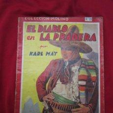 Libros antiguos: EL DIABLO DE LA PRADERA. KARL MAY. BIBLIOTECA ORO SERIE ROJA Nº 23 ED. MOLINO 1947. Lote 183495702