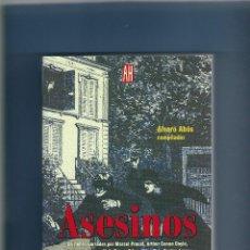 Libros antiguos: ASESINOS - RELATOS DE CRÍMENES - VARIOS AUTORES. Lote 183558428