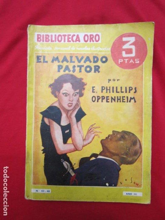 EL MALVADO PASTOR. E. PHILLIPS OPPENHEIM BIBLIOTECA ORO SERIE AMARILLA Nº III- 48 ED. MOLINO 1935 (Libros antiguos (hasta 1936), raros y curiosos - Literatura - Terror, Misterio y Policíaco)