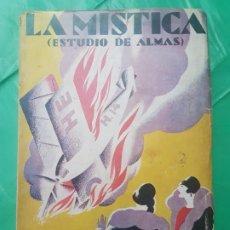 Libros antiguos: LA MÍSTICA : ESTUDIO DE ALMAS ( HALMA ANGELICO ). Lote 183962021