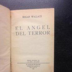 Libros antiguos: EL ANGEL DEL TERROR, WALLACE, EDGAR, 1931. Lote 184126427