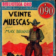 Libros antiguos: BIBLIOTECA ORO MOLINO AZUL - MAX BRAND : SIETE MUESCAS (1934). Lote 184301612