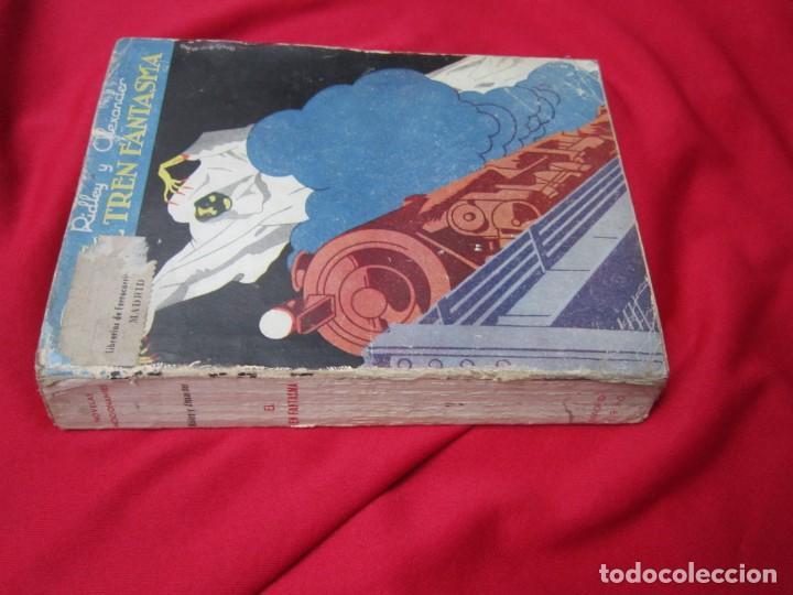 Libros antiguos: EL TREN FANTASMA. RIDLEY Y ALEXANDER. COLECCION NOVELAS EMOCIONANTES Nº 1. PRENSA MODERNA. 1930 RARO - Foto 2 - 184579316