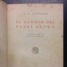 Libros antiguos: EL CANDO DEL PADRE BROWN, CHESTERTON, G. K., 1921. Lote 184762481