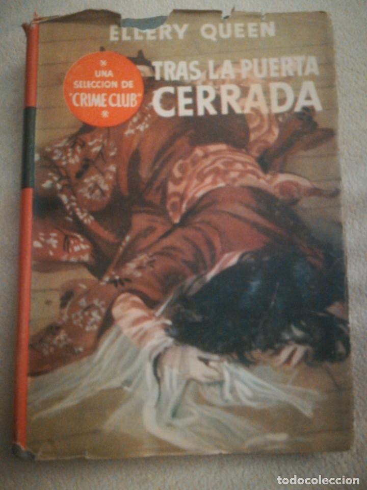 TRAS LA PUERTA CERRADA, DE ELLERY QUEEN, CRIME CLUB (Libros antiguos (hasta 1936), raros y curiosos - Literatura - Terror, Misterio y Policíaco)