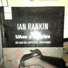 Libri antichi: UÑAS Y DIENTES, IAN RANKIN, EDITORIAL RBA.. Lote 202356765