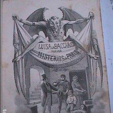 Libros antiguos: NUEVOS MISTERIOS DE PARIS. LUISA LA BACCARAT. 1862. VIZCONDE PONSON DU TERRAIL.. Lote 186465381