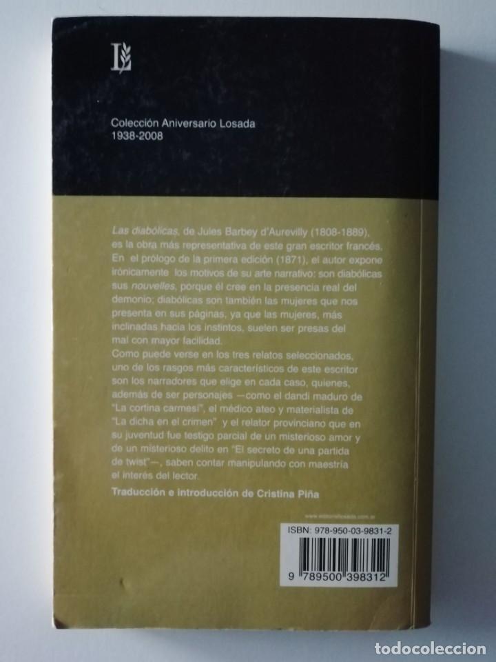 Libros antiguos: LAS DIABÓLICAS - JULES BARBEY D'AUREVILLY - ED LOSADA 2011 - Foto 2 - 187385210