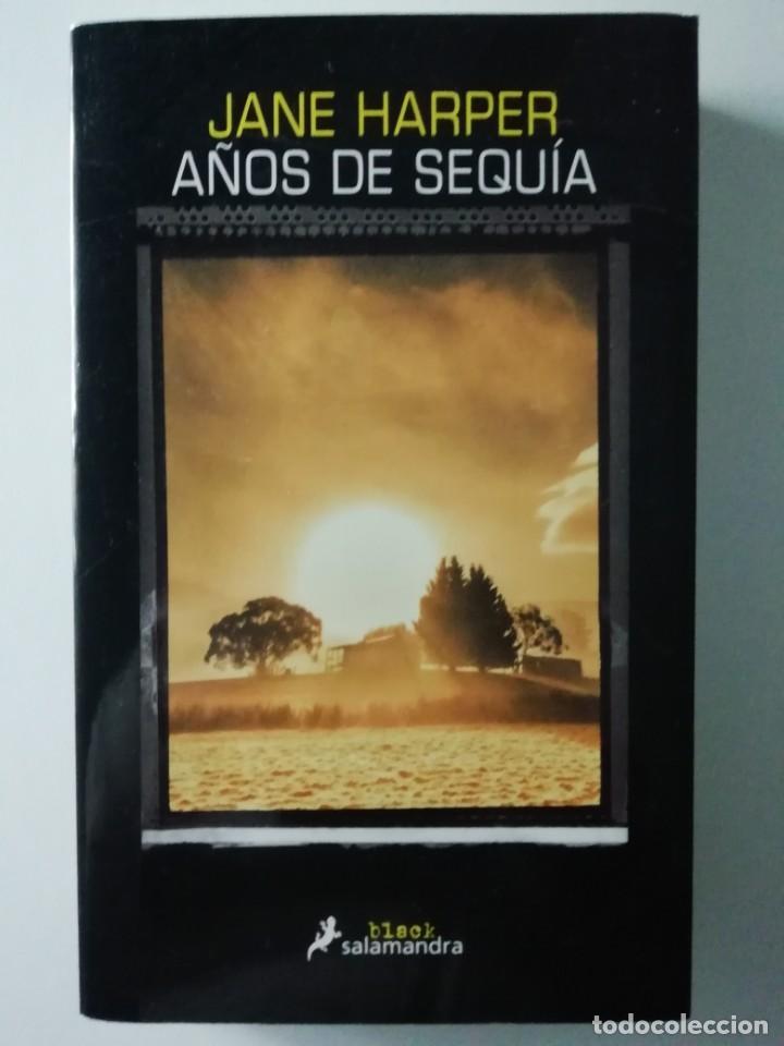 AÑOS DE SEQUÍA - JANE HARPER - ED SALAMANDRA 2017 (Libros antiguos (hasta 1936), raros y curiosos - Literatura - Terror, Misterio y Policíaco)