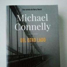 Libros antiguos: DEL OTRO LADO - MICHAEL CONNELLY - ED. ALIANZA / ADN 2019. Lote 187387693