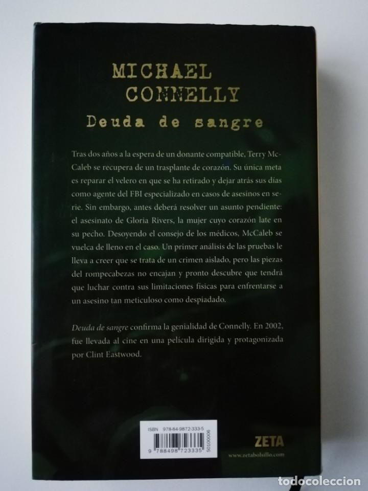 Libros antiguos: DEUDA DE SANGRE - MICHAEL CONNELLY - ED. B 2009 - Foto 2 - 187387916