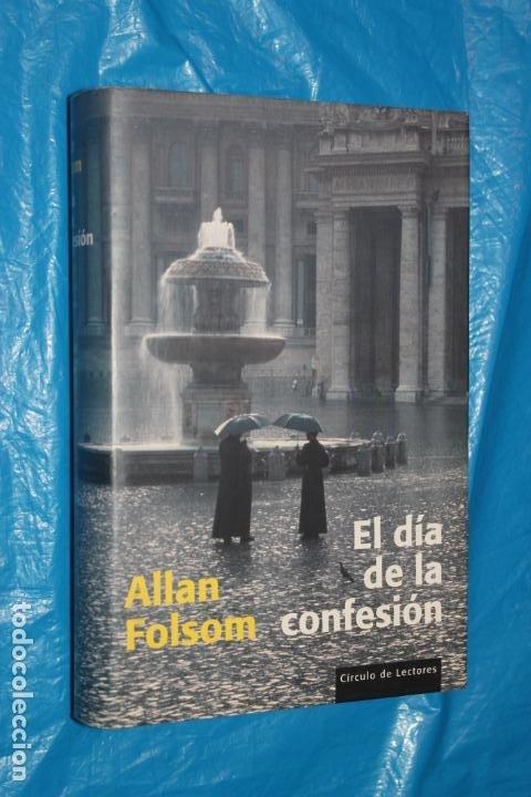 EL DIA DE LA CONFESION, ALLAN FOLSOM, CIRCULO DE LECTORES (Libros antiguos (hasta 1936), raros y curiosos - Literatura - Terror, Misterio y Policíaco)