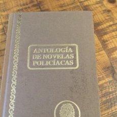 Libros antiguos: ANTOLOGÍA DE NOVELAS POLICÍACAS. Lote 190063062
