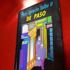 Libros antiguos: LIBRO-DE PASO-PACO IGNACIO TAIBO II-1995-VIRUS EDITORIAL-VER FOTOS. Lote 190167968