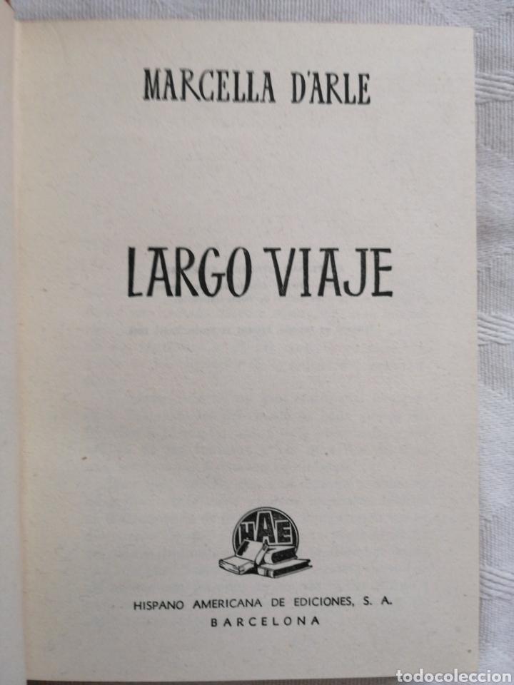 Libros antiguos: Largo viaje por Marcella d´Arle. Editorial Hispano Americana 1944.Barcelona In 8º holandesa piel ner - Foto 2 - 190592586