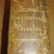 Libros antiguos: CRÍMENES CÉLEBRES. ALEJANDRO DUMAS (PADRE). Lote 190605423